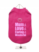 ''Mothers Day: Love, Caring, Wonderful'' Harness-Lined Dog T-Shirt
